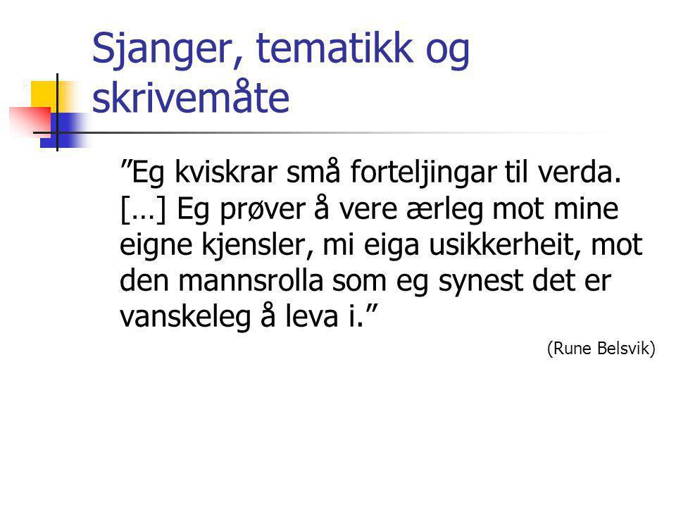 Ambivalente tekster (for den voksne) Ordspill Navnesymbolikken i Sinna mann (2003) av Gro Dahle og Svein Nyhus (Boj – Job) Tullespråket i Kaninene synger i mørket (2001) av Klaus Hagerup: Rous, raskus, vinnus bestus, nummus, enus mensus, nummus, tous erus ogsås braus Dyp tematikk og åpen tekst Ulvehunger (1995) av Elise Fagerli