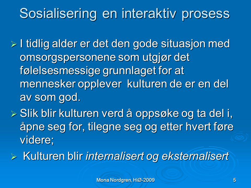 Mona Nordgren, HiØ-2009 Hvorfor vandrer mennesker.