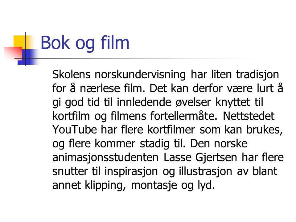 Bok og film Skolens norskundervisning har liten tradisjon for å nærlese film. Det kan derfor være lurt å gi god tid til innledende øvelser knyttet til