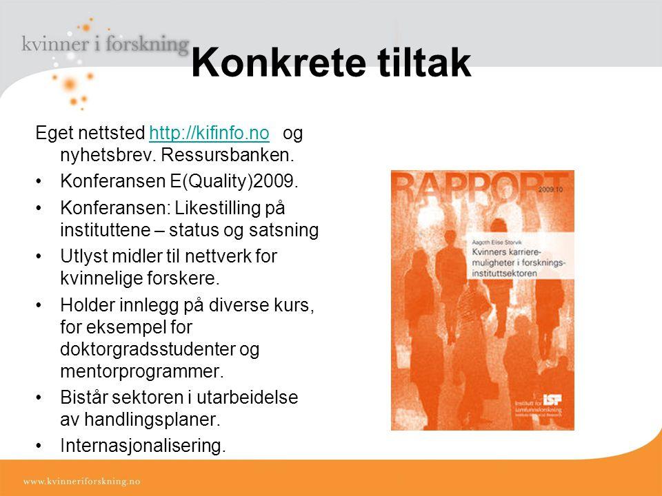 Eget nettsted http://kifinfo.no og nyhetsbrev.
