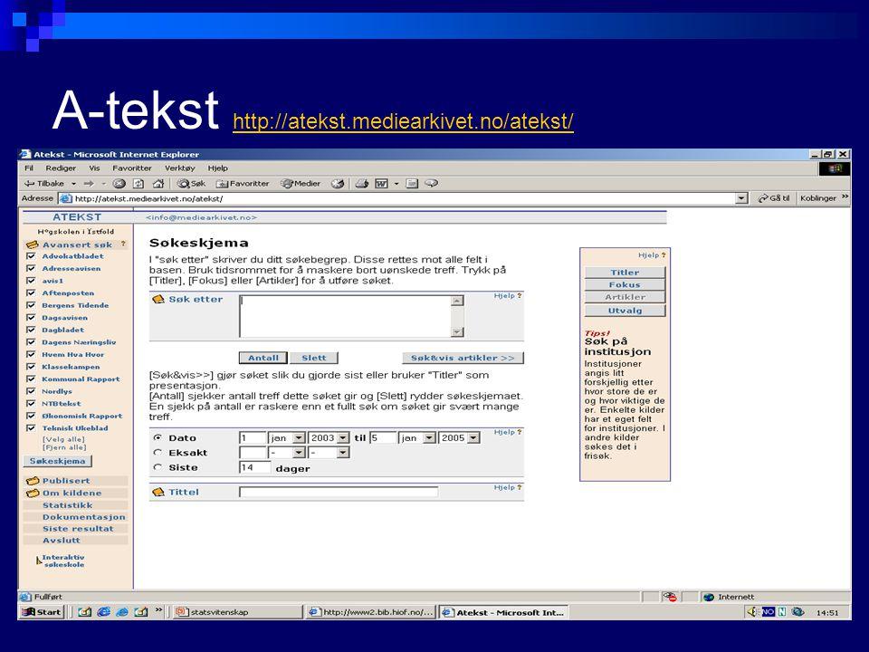 A-tekst http://atekst.mediearkivet.no/atekst/ http://atekst.mediearkivet.no/atekst/