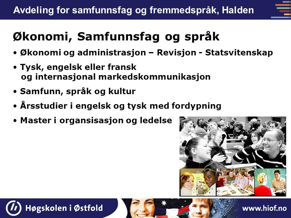 Avdeling for ingeniørfag er i Sarpsborg Bachelor i ingeniørfag: - Bygg - Elektro - Industriell Design - Kjemi - Teknologiledelse & produksjon Andre bachelorstudier: - Teknologisk innovasjon og entreprenørskap Øvrig tilbud: - TRESS - Forkurs Ingeniørutdanning