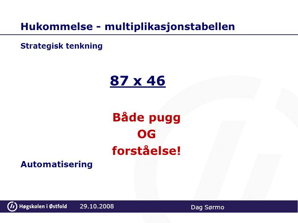 Hukommelse - multiplikasjonstabellen Strategisk tenkning 87 x 46 Både pugg OG forståelse.