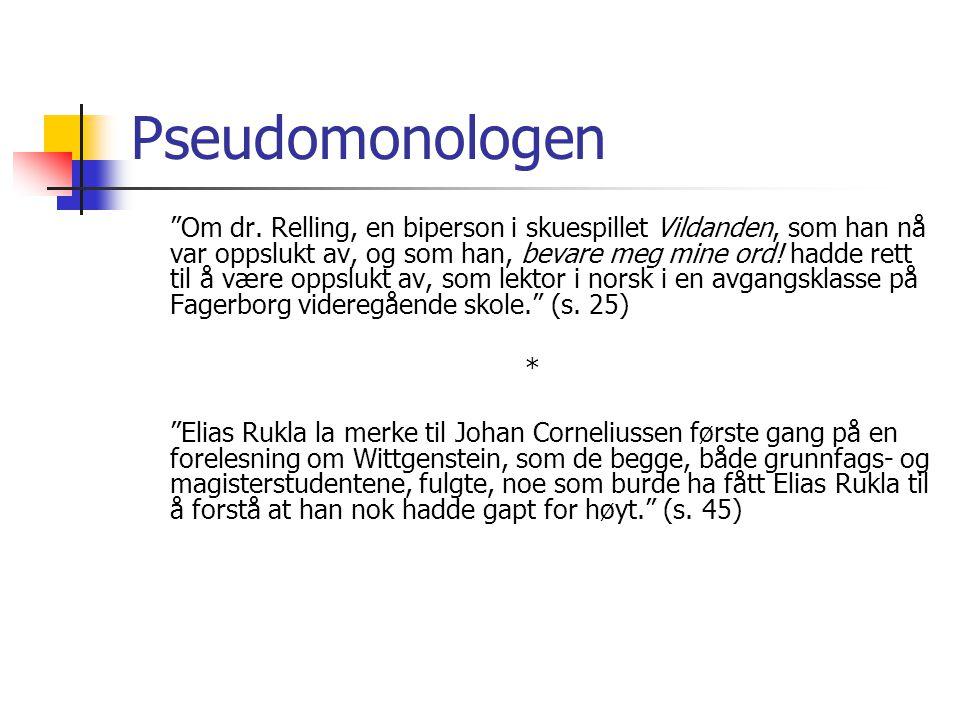 Pseudomonologen Om dr.