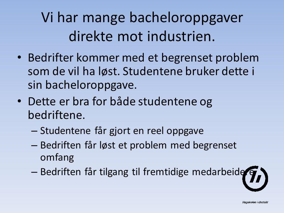 Vi har mange bacheloroppgaver direkte mot industrien.
