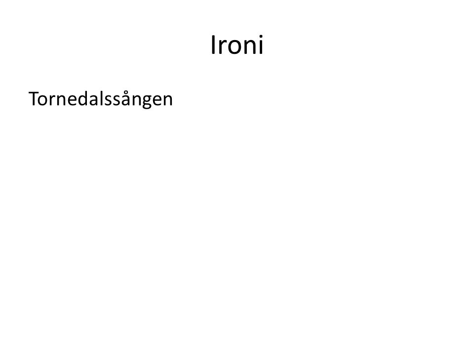 Ironi Tornedalssången