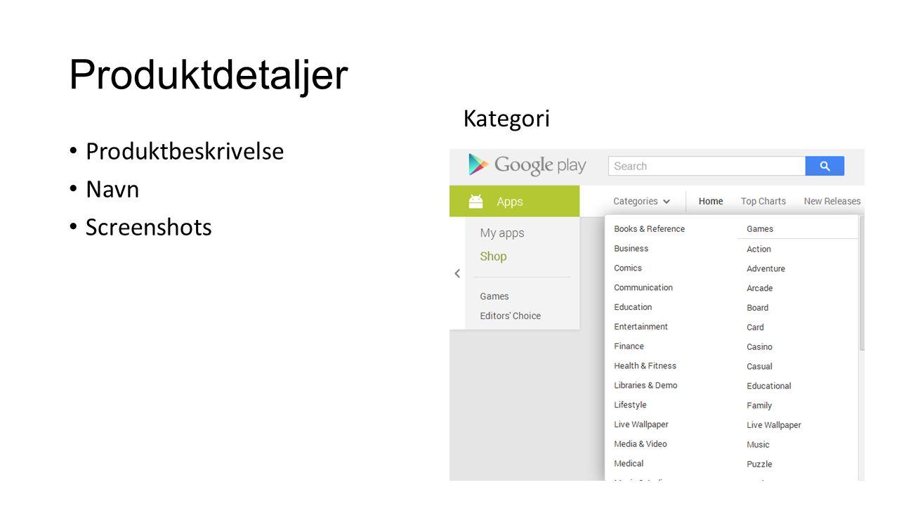 Produktdetaljer Kategori Produktbeskrivelse Navn Screenshots