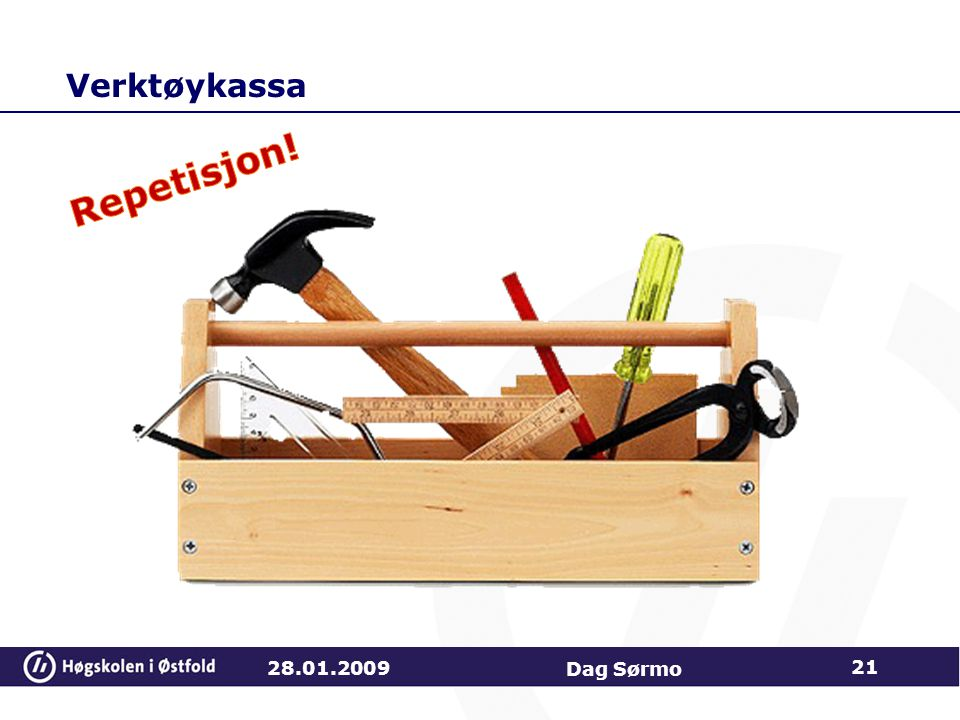 Verktøykassa 28.01.2009 Dag Sørmo 21