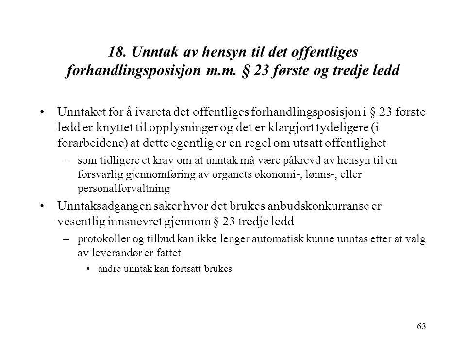 63 18.Unntak av hensyn til det offentliges forhandlingsposisjon m.m.
