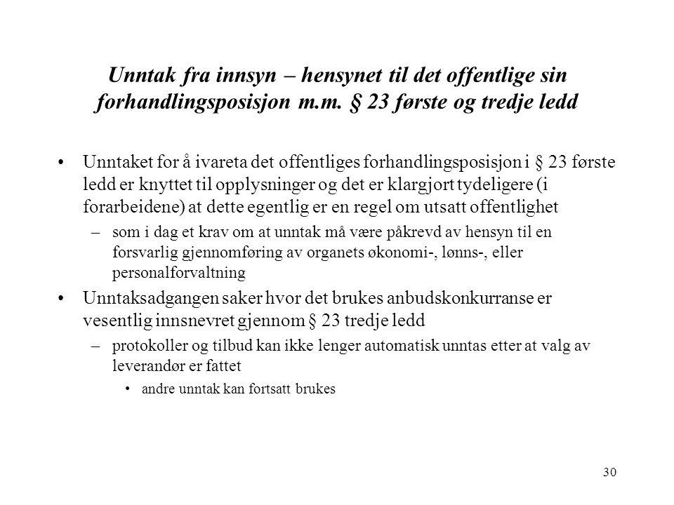 30 Unntak fra innsyn – hensynet til det offentlige sin forhandlingsposisjon m.m.