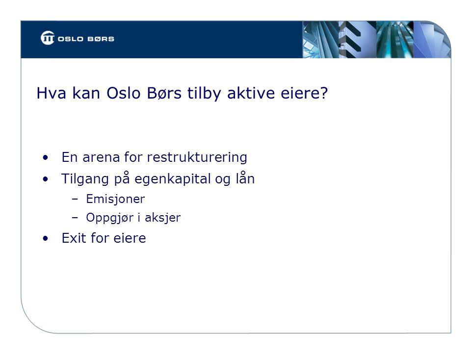 Hva kan Oslo Børs tilby aktive eiere.
