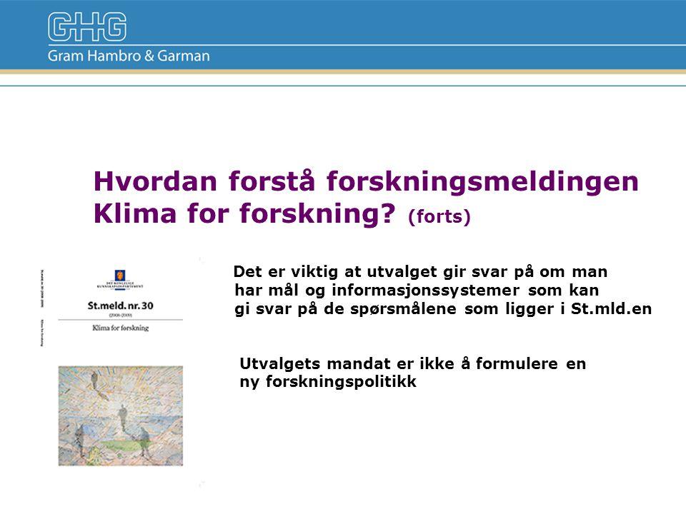Hva er den største utfordringen i norsk forskningspolitikk.