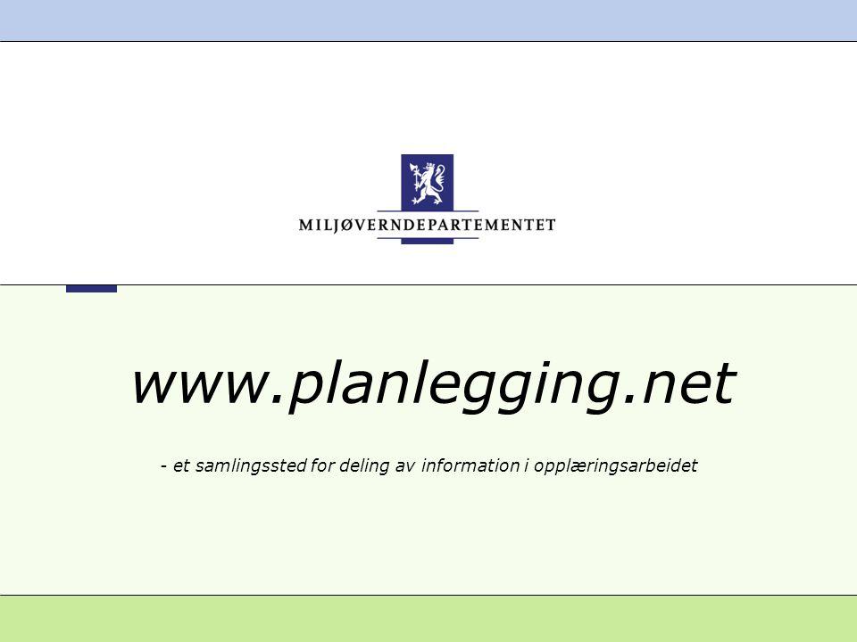www.planlegging.net - et samlingssted for deling av information i opplæringsarbeidet