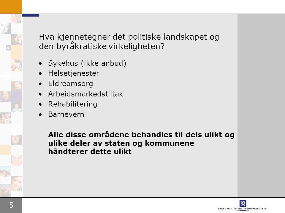 5 Hva kjennetegner det politiske landskapet og den byråkratiske virkeligheten.