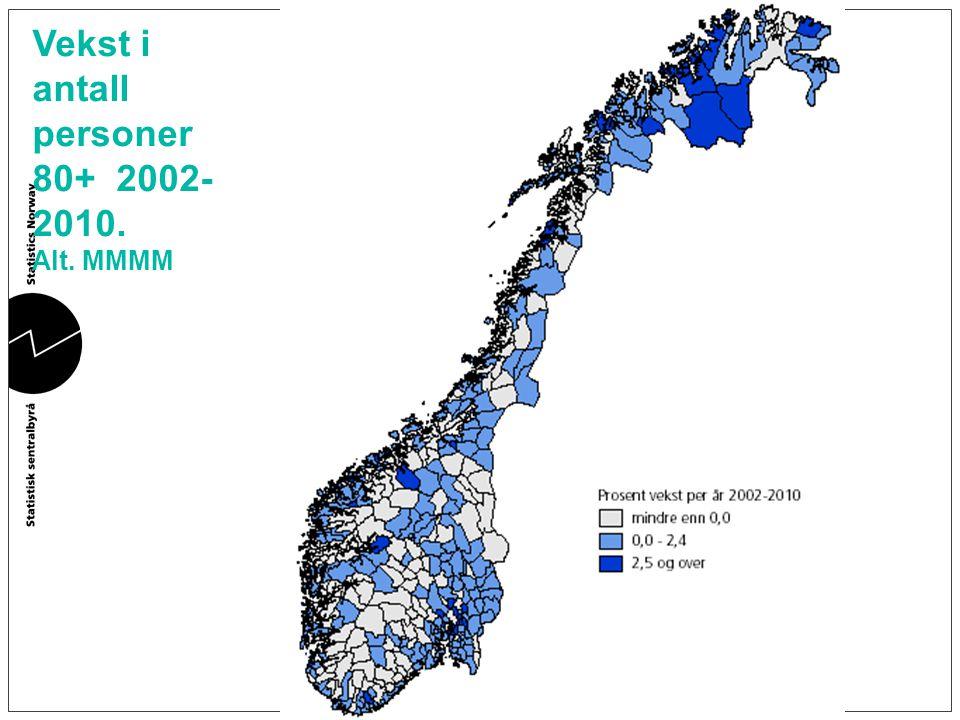 Vekst i antall personer 80+ 2002- 2010. Alt. MMMM