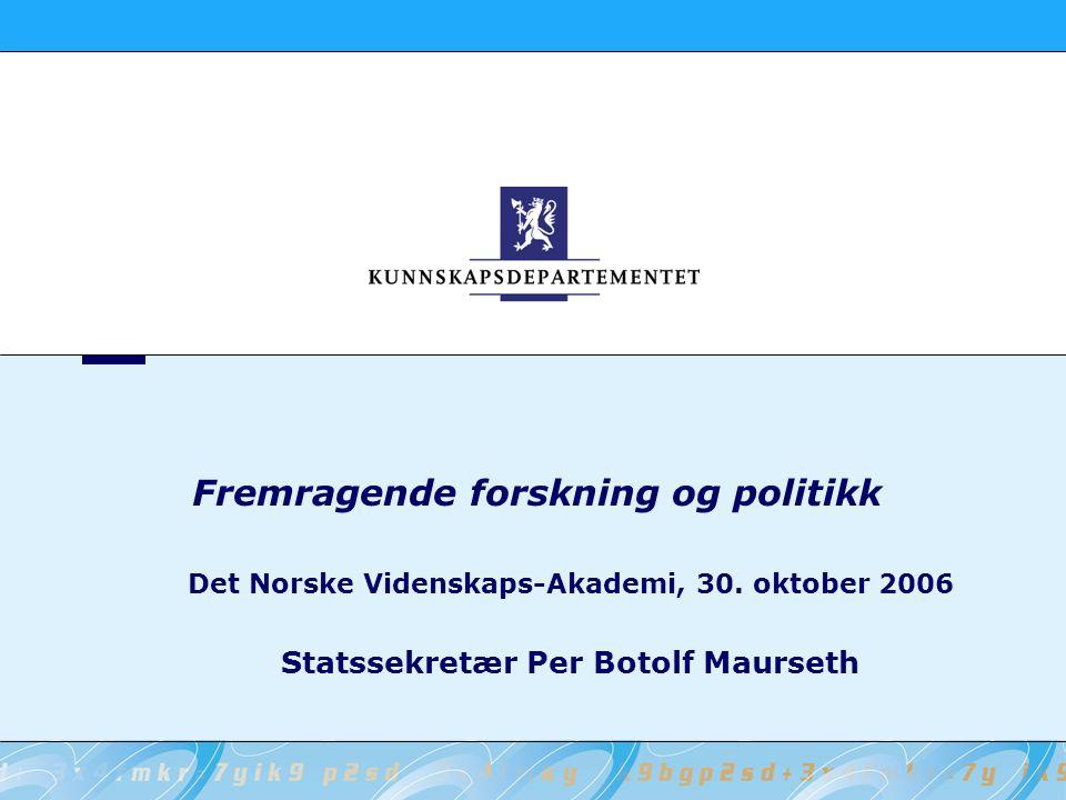 Fremragende forskning og politikk Det Norske Videnskaps-Akademi, 30.