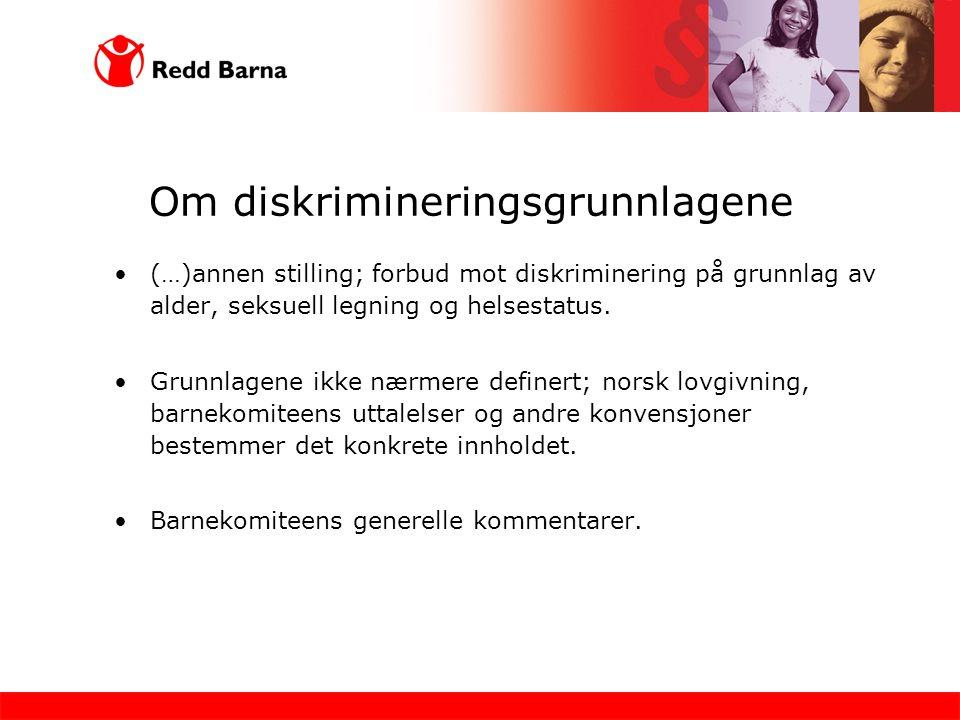 Om diskrimineringsgrunnlagene (…)annen stilling; forbud mot diskriminering på grunnlag av alder, seksuell legning og helsestatus. Grunnlagene ikke nær