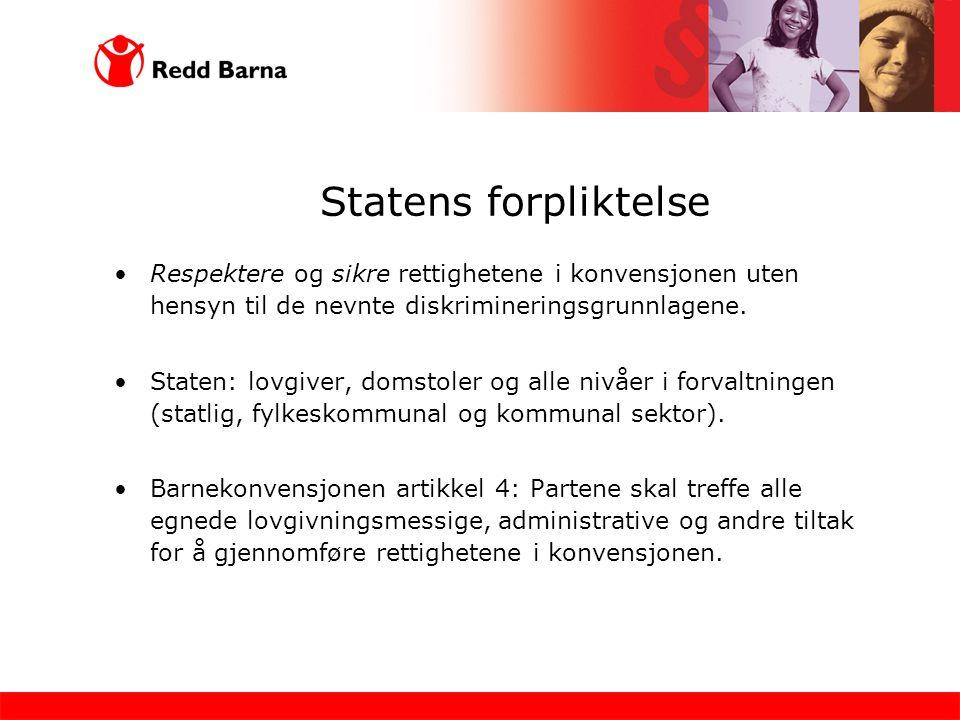Diskrimineringsvernet i norsk rett Barnekonvensjonen er tatt direkte inn i norsk lov ved inkorporering.