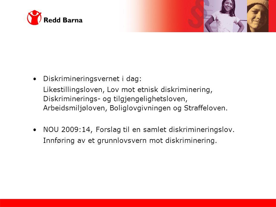 Diskrimineringsvernet i dag: Likestillingsloven, Lov mot etnisk diskriminering, Diskriminerings- og tilgjengelighetsloven, Arbeidsmiljøloven, Boliglov