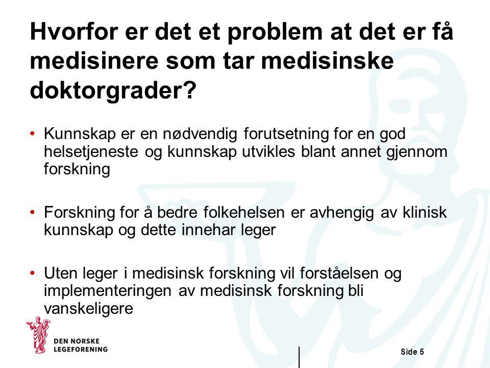 Side 6 Legeforeningen har gitt ut to rapporter: Vind i seilene: 2006 Mot en ny vår: 2007