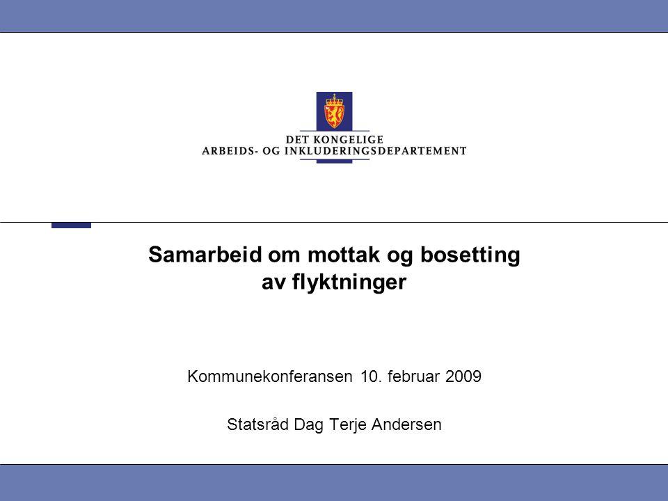 Samarbeid om mottak og bosetting av flyktninger Kommunekonferansen 10.