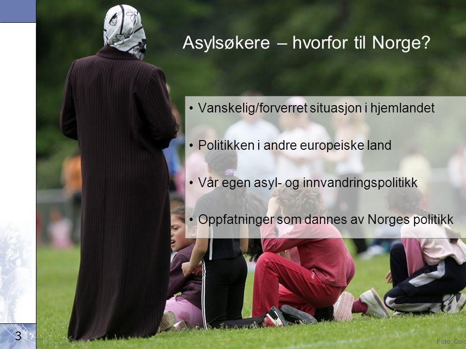3 Det kongelige arbeids- og inkluderingsdepartement Asylsøkere – hvorfor til Norge.