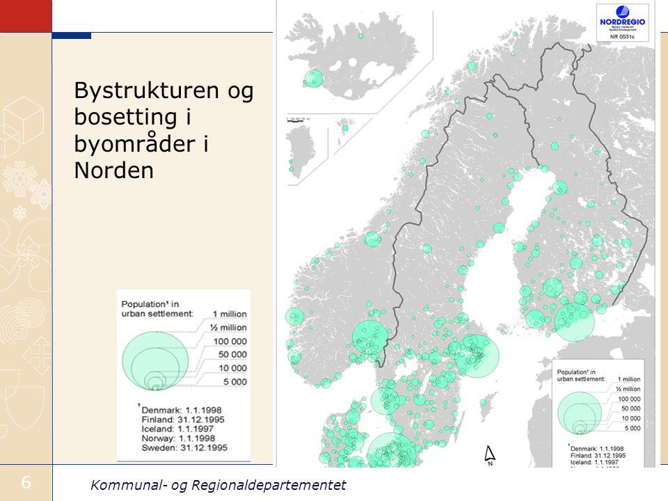 Kommunal- og Regionaldepartementet 6 Bystrukturen og bosetting i byområder i Norden
