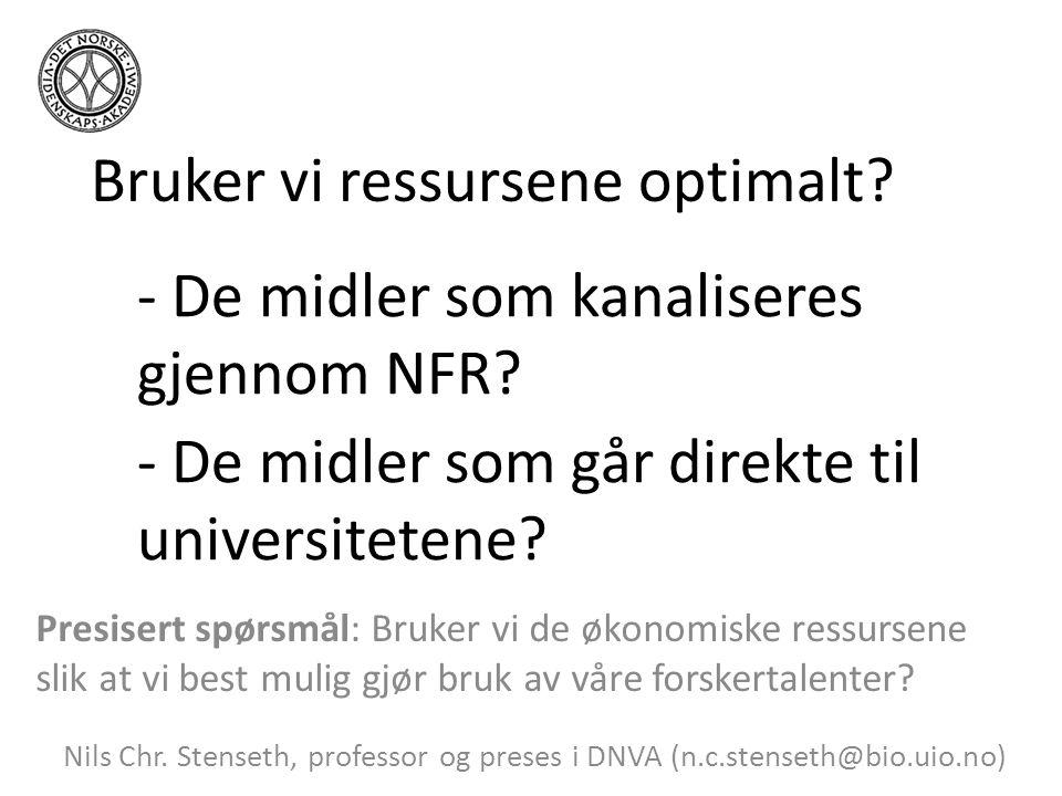 Påstand: Gir vi gode arbeidsforhold for de beste legger vi grunnlaget for hele institusjonen Nils Chr.