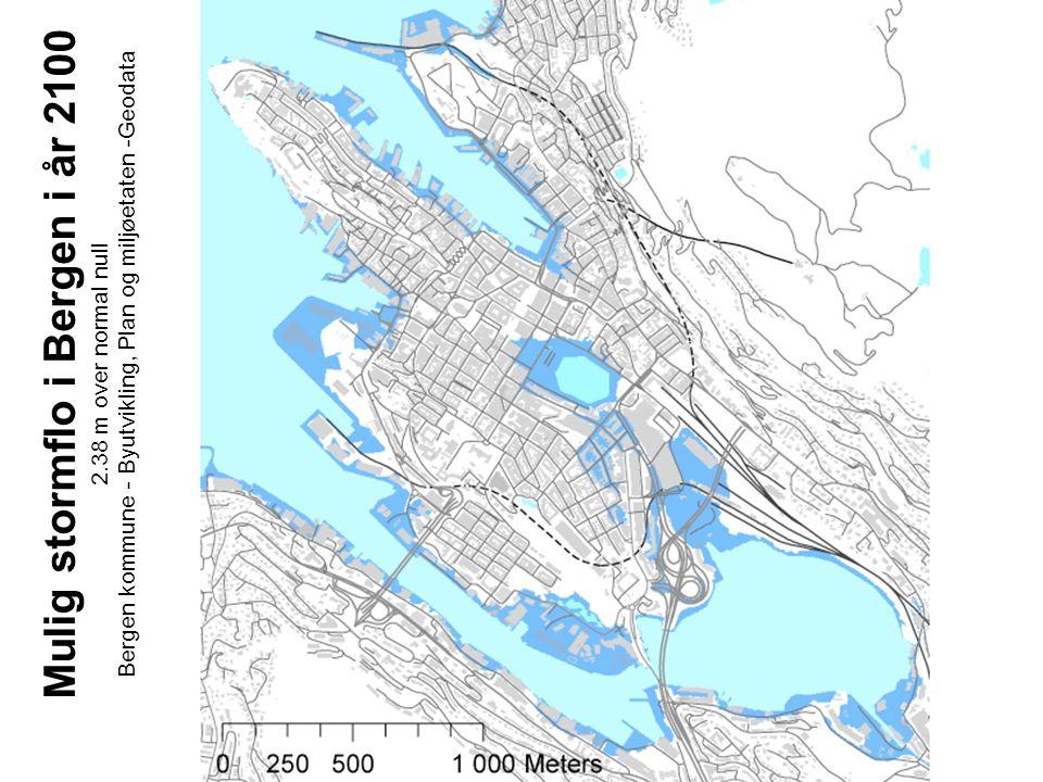 Mulig stormflo i Bergen i år 2100 2.38 m over normal null Bergen kommune - Byutvikling, Plan og miljøetaten -Geodata