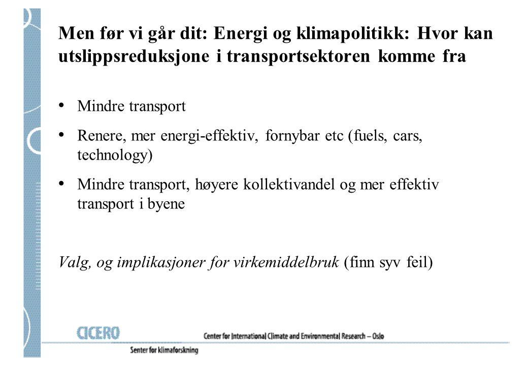 To spørsmål vi kan dvele ved Baneressurser; kan sloss om bensin- og diesel transport på tre områder: –Stjele passasjerer fra fly, mellom byer –Stjele last fra lastebiler, mellom byer –Stjele passasjerer fra biler, i storbyområdene Skal plug-in-hybrid gjøre det stort i Norge først.