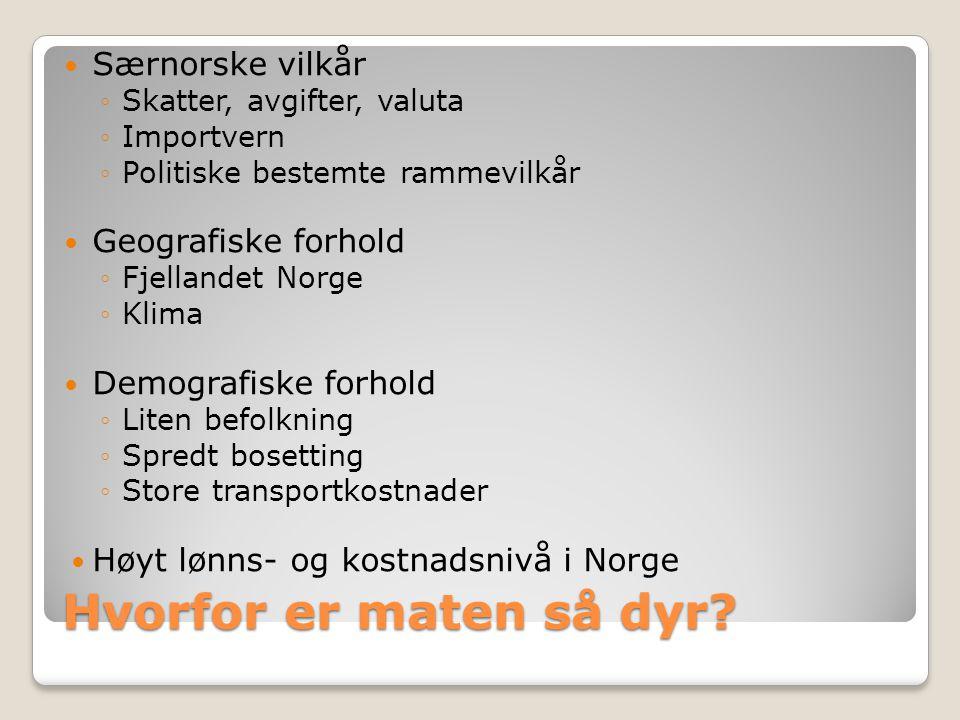 Utvalget: Forskjellene [i priser] er så stor [sammenliknet med Sverige] at heller ikke generelt høyere marginer i matkjeden i Norge, som følge av konkurransebegrensninger, kan utelukkes