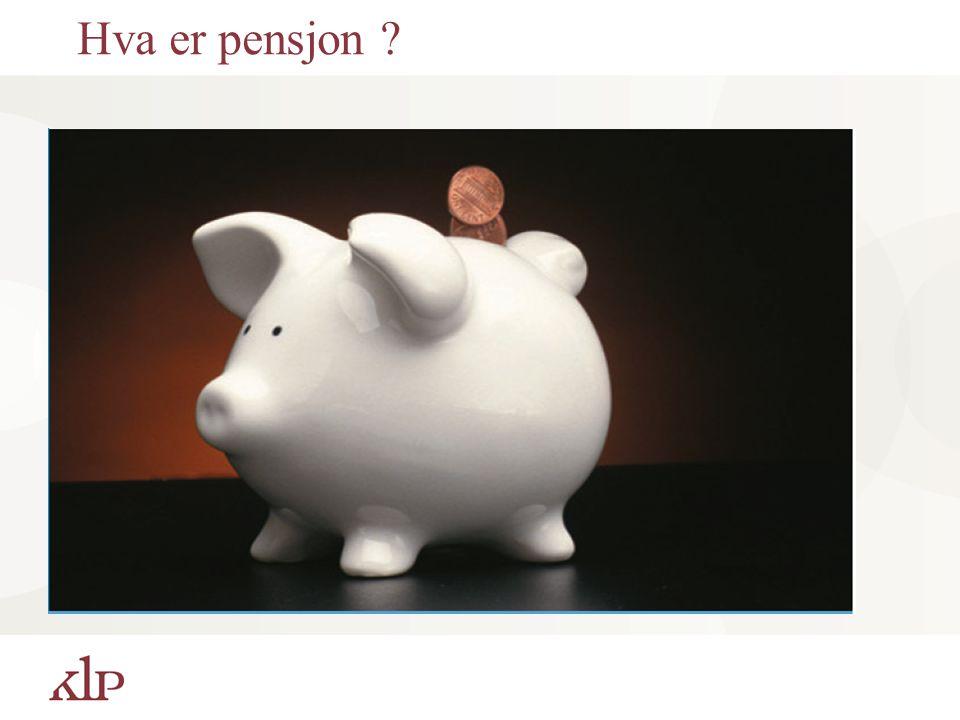 KLPs pensjonsordning Man sparer sammen med sin kommunale eller statlige arbeidsgiver. 2% som arbeidstaker, ca 12 - 14% som arbeidsgiver Full opptjenin