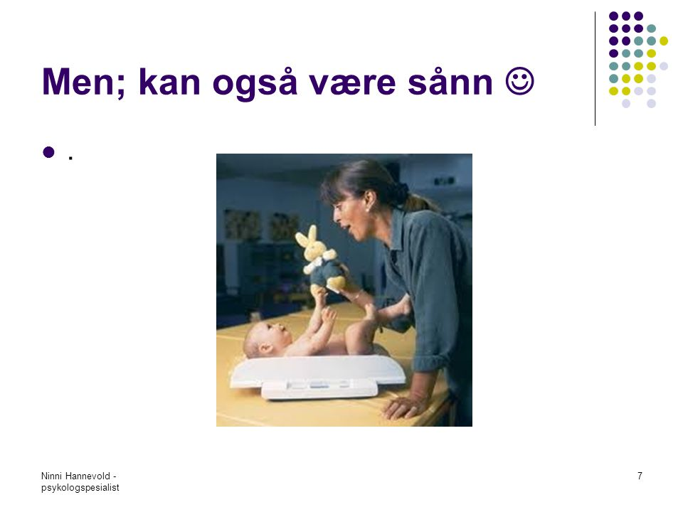 Ninni Hannevold - psykologspesialist 18 Forts….