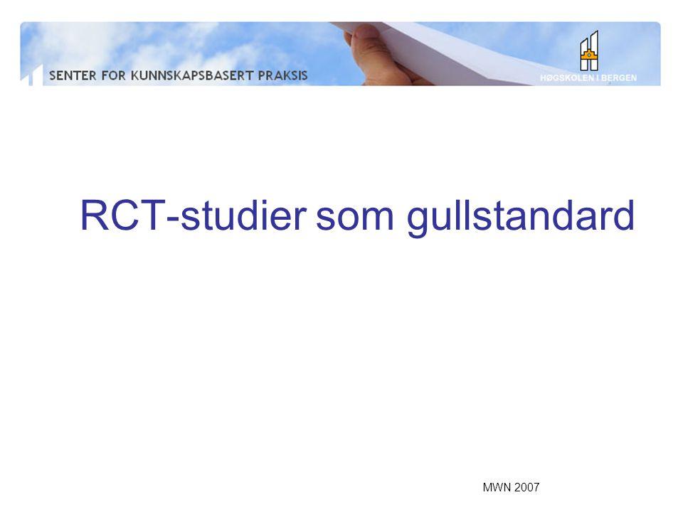 MWN 2007 RCT-studier som gullstandard