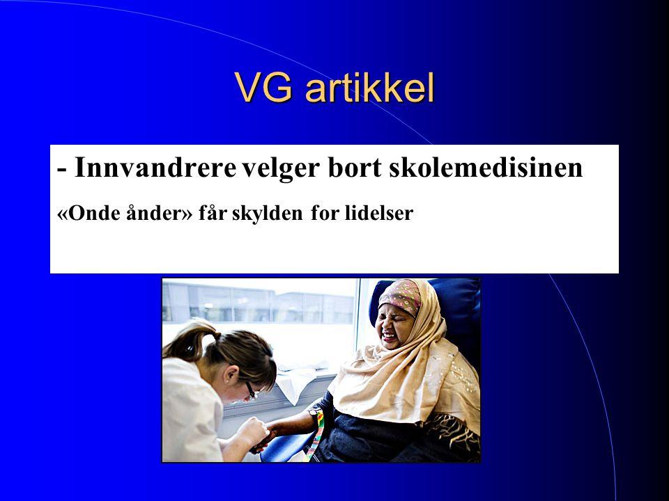 VG artikkel - Innvandrere velger bort skolemedisinen «Onde ånder» får skylden for lidelser