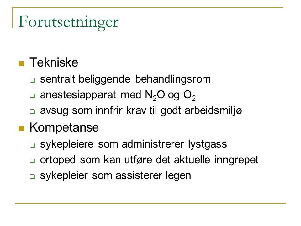 Ansvarlige Lars Fosse overlege barneortopedisk seksjon Sigurd Fasting seksjonsoverlege, anestesiavdelingen Frode Strømman avdelingsykepleier anestesi Hallgeir Solligård medisinsk-teknisk avdeling 2 sykepleiere som har fått opplæring