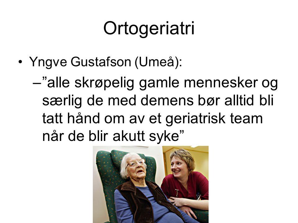 Ortogeriatri Yngve Gustafson (Umeå): – alle skrøpelig gamle mennesker og særlig de med demens bør alltid bli tatt hånd om av et geriatrisk team når de blir akutt syke