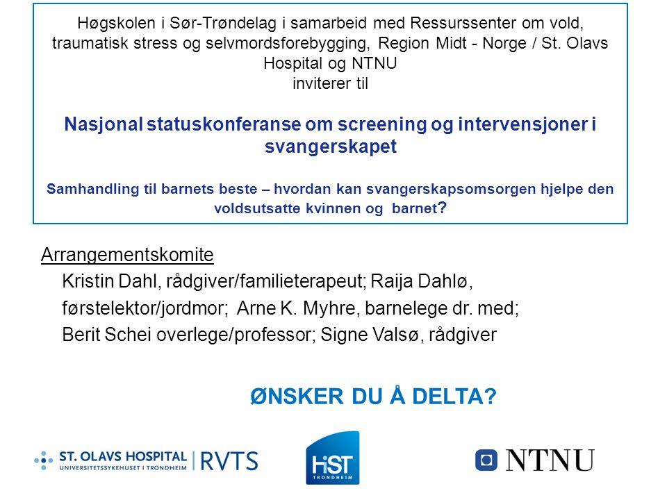 Høgskolen i Sør-Trøndelag i samarbeid med Ressurssenter om vold, traumatisk stress og selvmordsforebygging, Region Midt - Norge / St. Olavs Hospital o