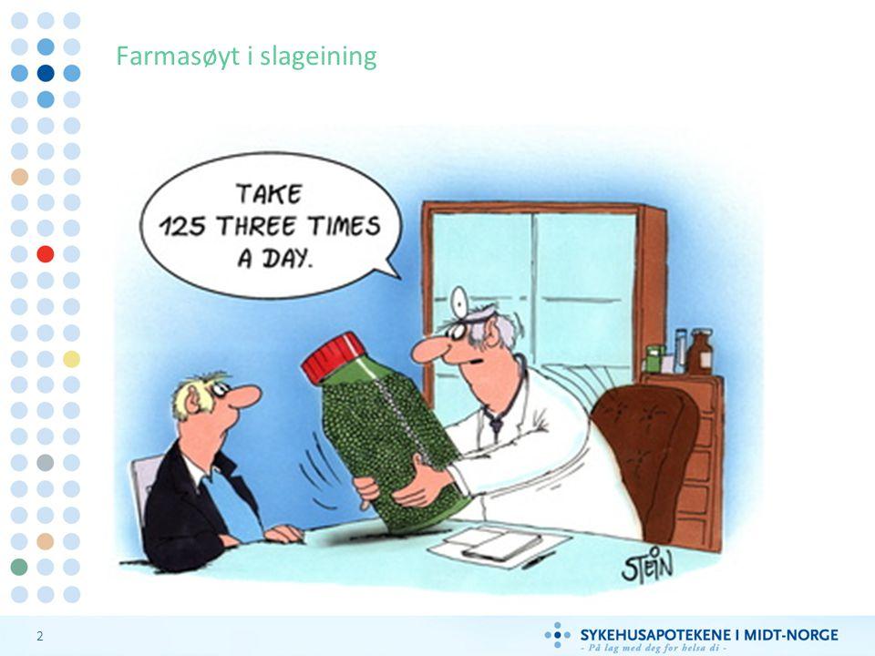 2 Farmasøyt i slageining