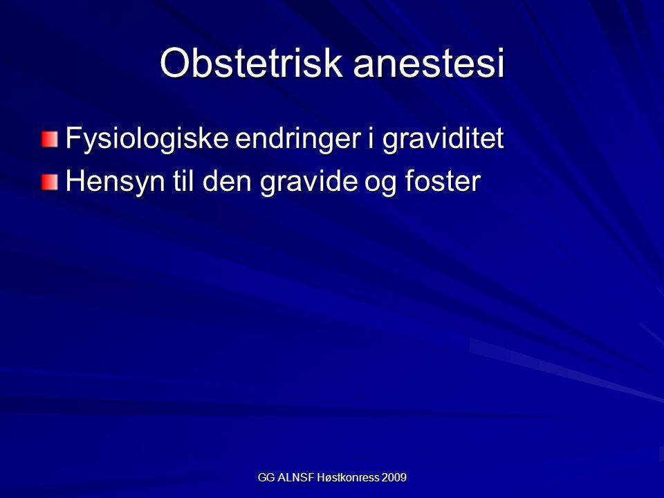 GG ALNSF Høstkonress 2009 Anestesi gasser og uteruskontraksjon Teori og praksis Fordeler og ulemper Konklusjon: Anestesigasser har negativ påvirkning på uteruskontraksjon Vurder overgang til TIVA (Remifentanil/Propofol) ved vanskelig hemostase el atoni.