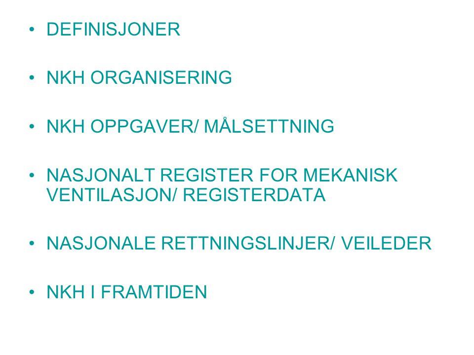 Nasjonalt register for langtids mekanisk ventilasjon Registeret opprettet av NKH Eies av Lungeavdelingen, Haukeland Universitetssykehus.