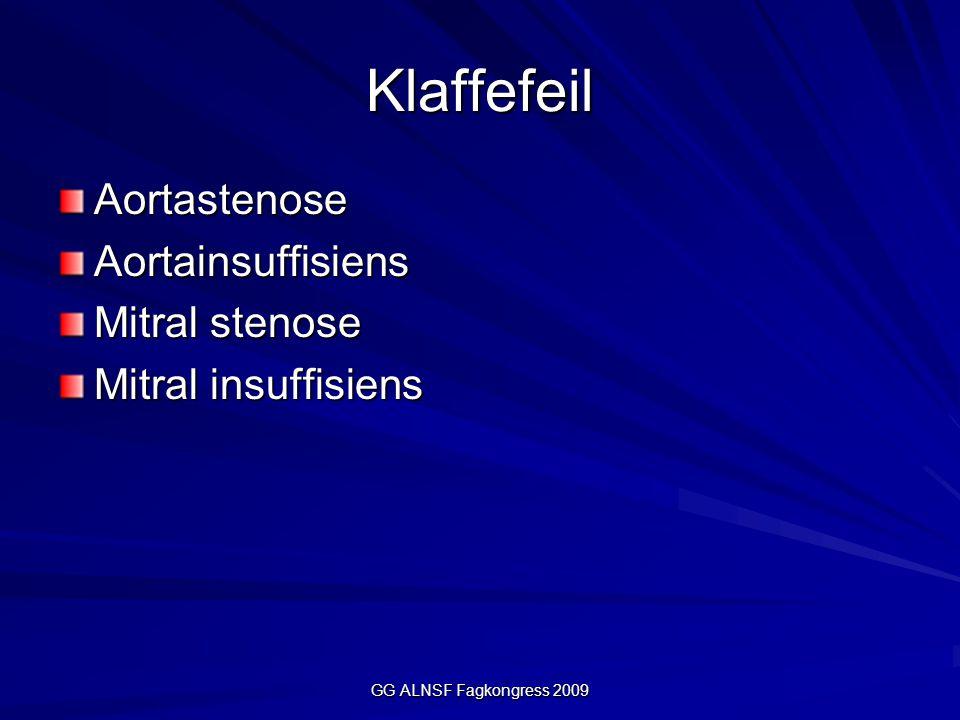 Klaffefeil AortastenoseAortainsuffisiens Mitral stenose Mitral insuffisiens