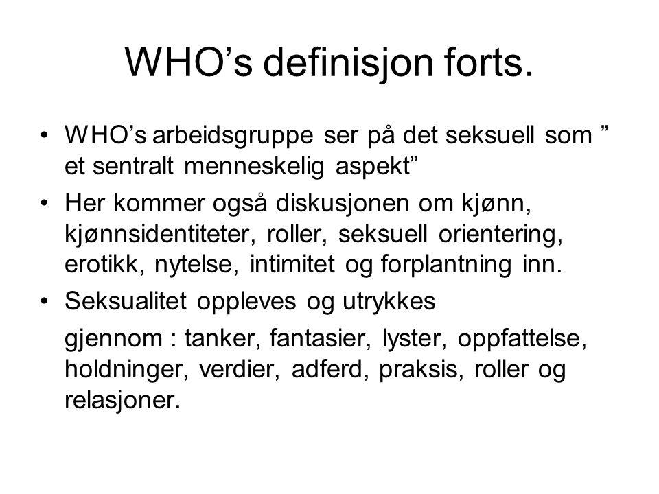 WHO's definisjon forts.