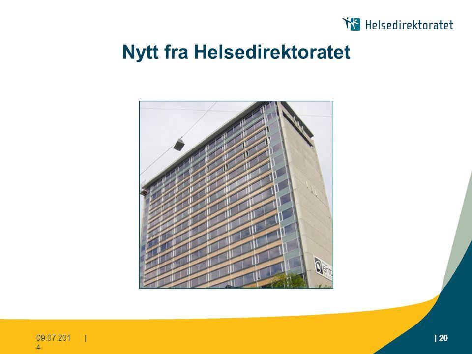 | 20 Nytt fra Helsedirektoratet 09.07.2014 || 20