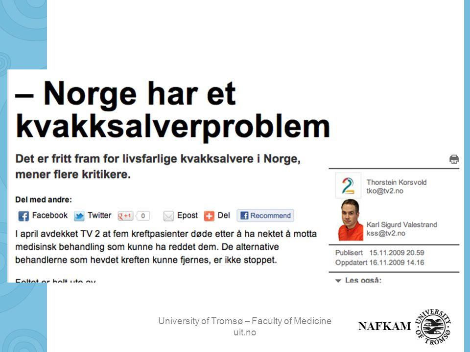 University of Tromsø – Faculty of Medicine uit.no NAFKAM Alternativ behandling i sykehus