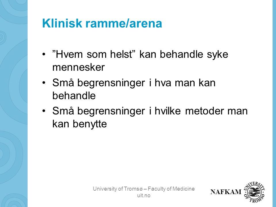 University of Tromsø – Faculty of Medicine uit.no NAFKAM NIFABs temasider om kreft