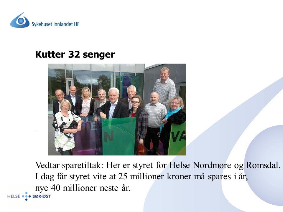 Kutter 32 senger Vedtar sparetiltak: Her er styret for Helse Nordmøre og Romsdal. I dag får styret vite at 25 millioner kroner må spares i år, nye 40