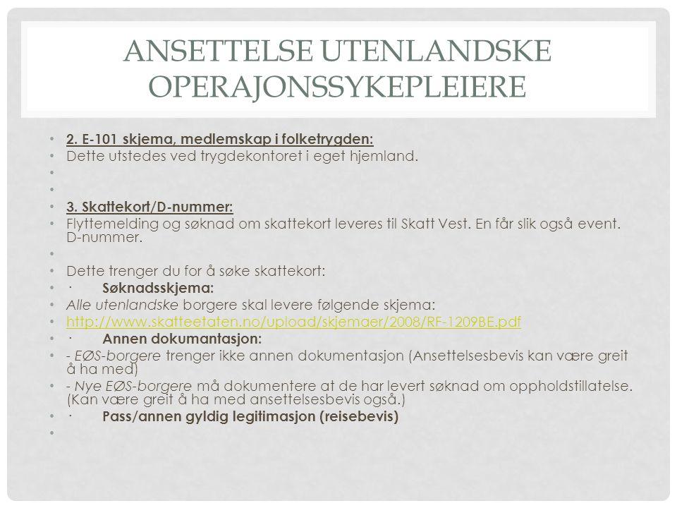 ANSETTELSE UTENLANDSKE OPERAJONSSYKEPLEIERE 2.