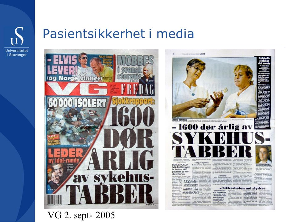 Pasientsikkerhet i media VG 2. sept- 2005