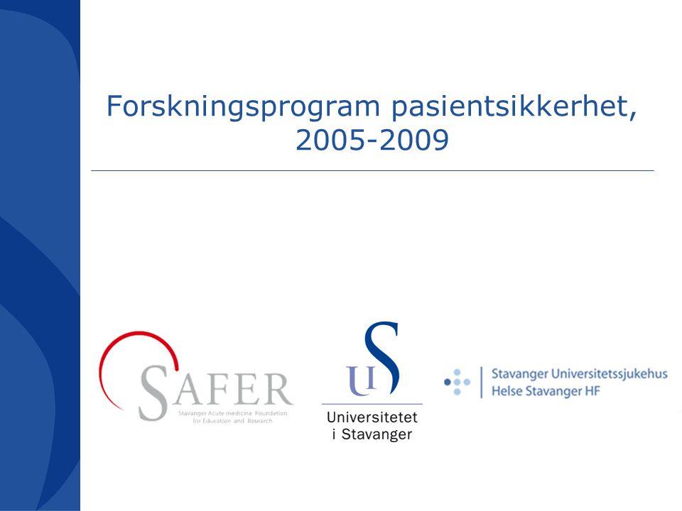 Forskningsprogram pasientsikkerhet, 2005-2009